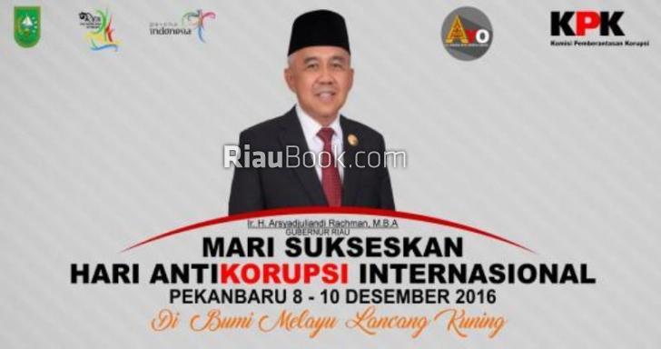 Ini yang Pertama, kata Gubernur Riau Harus Sukses